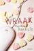 Wraak by Daniëlle Bakhuis