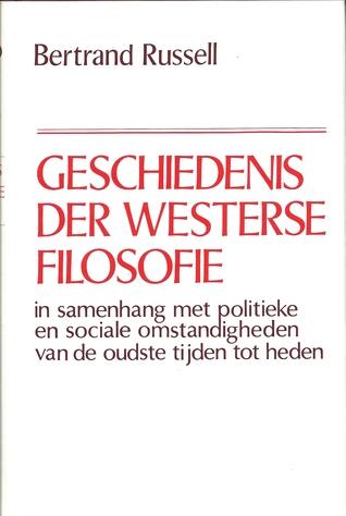 geschiedenis-der-westerse-filosofie-in-samenhang-met-politieke-en-sociale-omstandigheden-van-de-oudste-tijden-tot-heden