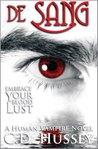 de Sang: Embrace Your Blood Lust (Human Vampire #2)