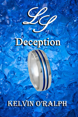 Deception by Kelvin O'Ralph