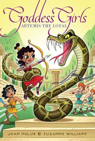 Artemis the Loyal by Joan Holub