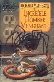 El increíble hombre menguante by Richard Matheson