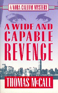 a-wide-and-capable-revenge-a-nora-callum-mystery