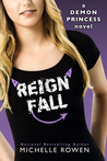 Reign Fall (Demon Princess #3)