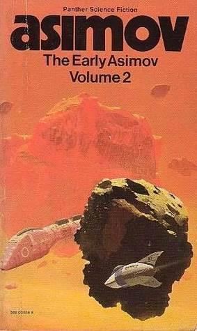 The Early Asimov: Volume 2