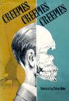 Creepies, Creepies, Creepies: A Covey of Quiver-And-Quaver Tales
