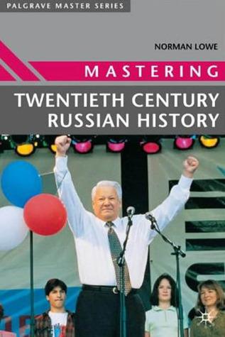 mastering-twentieth-century-russian-history