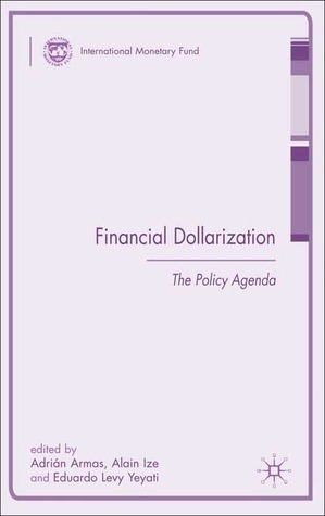 Financial Dollarization: The Policy Agenda