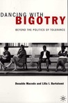 Dancing With Bigotry: Beyond the Politics of Tolerance