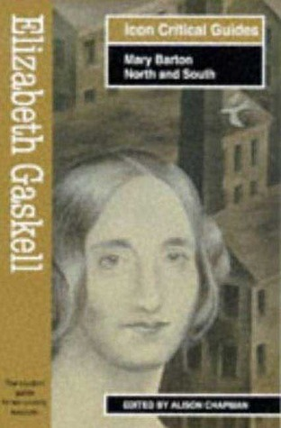 Elizabeth Gaskell: Mary Barton-North and South