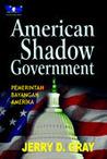 American Shadow Government: Pemerintah Bayangan Amerika