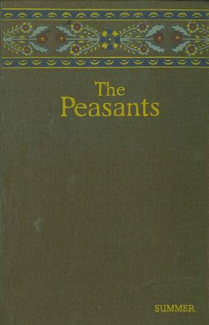 The Peasants: Summer(The Peasants (Chlopi) 4)
