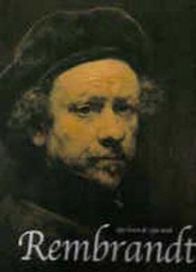 Rembrandt: zijn leven & zijn werk