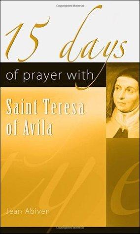 15 Days of Prayer with Saint Teresa of Avila Audiolibros descargables gratis para iPod touch