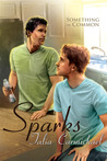 Sparks (Something in Common, #2)
