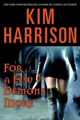 Book Review: Kim Harrison's For a Few Demons More