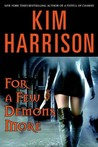 Download For a Few Demons More (The Hollows, #5)