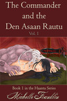 The Commander And The Den Asaan Rautu by Michelle Franklin