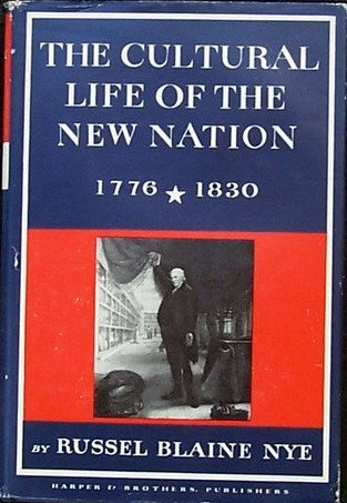 the-cultural-life-of-the-new-nation-1776-1830