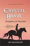 Crystal Brave: Earthquake at the Taum Sauk