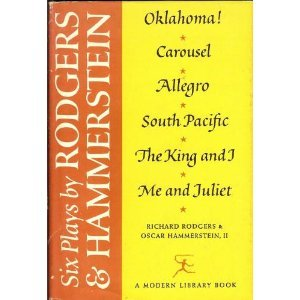 6 Plays by Rodgers and Hammerstein by Oscar Hammerstein II