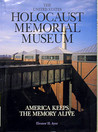 The United States Holocaust Memorial Museum America Keeps The Memory Alive