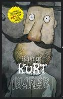 Kurt Kurér by Erlend Loe