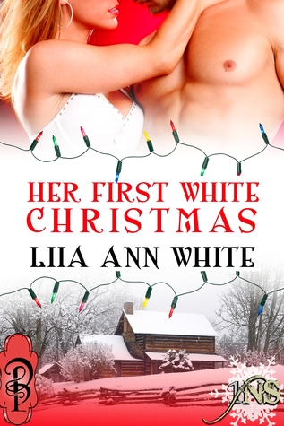Her First White Christmas by Liia Ann White