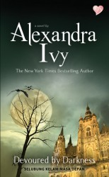 Devoured by Darkness - Selubung Kelam Masa Depan by Alexandra Ivy