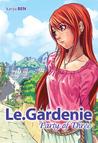 Le.Gardenie: Party of Three (Le.Gardenie, #3)