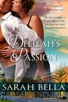 Delilah's Passion by Sarah Bella