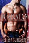 Infatuation (A Little Harmless Military Romance, #1)