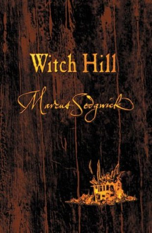 Witch Hill by Marcus Sedgwick