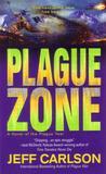 Plague Zone (Plague, #3)