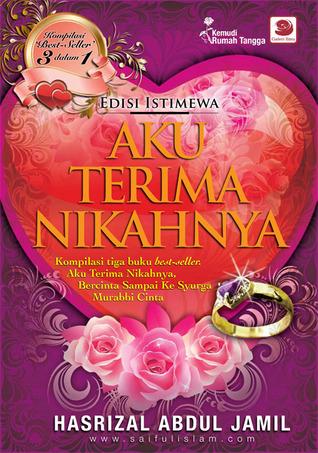 Aku Terima Nikahnya [Edisi Istimewa] by Hasrizal Abdul Jamil