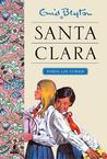 Santa Clara by Enid Blyton