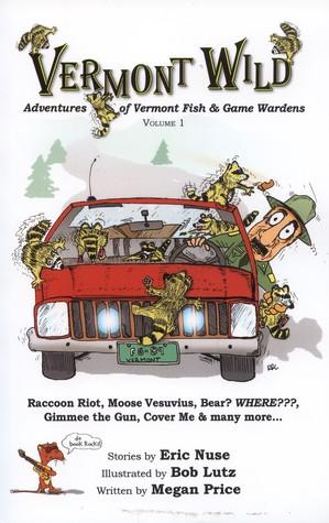 vermont-wild-adventures-of-vermont-fish-game-wardens-vol-1