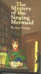 The Mystery of the Singing Mermaid