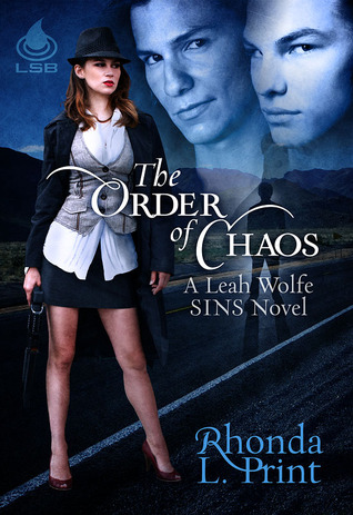 The Order of Chaos by Rhonda L. Print