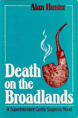 Death on the Broadlands by Alan Hunter
