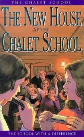 The New House at the Chalet School by Elinor M. Brent-Dyer