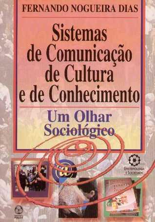 Sistemas de Comunicação de Cultura e de Conhecimento