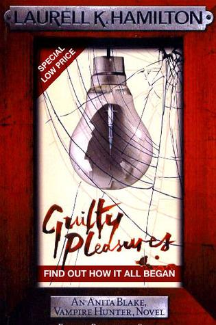 Guilty Pleasures(Anita Blake, Vampire Hunter 1)