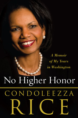 condoleezza rice plans new book is it a no higher honor a memoir of my years in washington by
