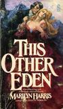 This Other Eden by Marilyn Harris