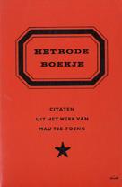 Het rode boekje: citaten uit het werk van Mau Tse-Toeng