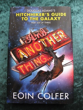 Works by Eoin Colfer: Novels by Eoin Colfer, and Another Thing..., the Supernaturalist, Airman, Half Moon Investigations, the Wish List