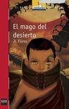 El mago del desierto by J.L. Flores