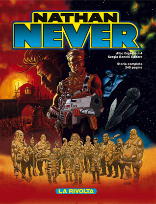Nathan Never Gigante n. 4: La rivolta