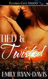Tied & Twisted (Taken in Bondage, #1)